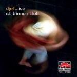 pn001 Live at Trianon Club