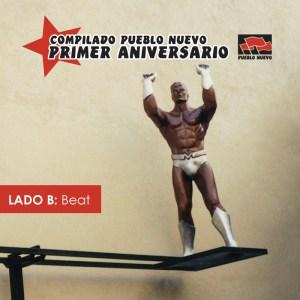 pn010b Pueblo Nuevo Primer Aniversario – Lado B: Beat