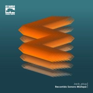 pnmxt003 Recorrido Sonoro Mixtape