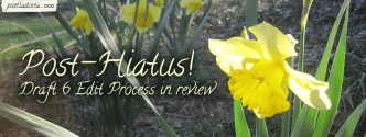 Daffodil photo - Post-Hiatus! Draft 6 Progress in review