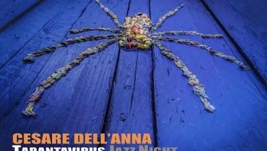 """Photo of [Nuovo Album] E' uscito il nuovo album di CESARE DELL'ANNA –  """"TARANTAVIRUS JAZZ NIGHT"""" ,quando elettronica, musica tradizionale e jazz si fondono."""