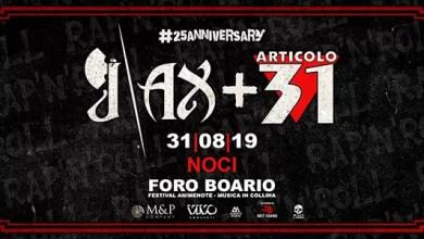 """Photo of [Music Live] J AX + ARTICOLO 31 live @ """"Foro Boario""""  Noci (BA) 31 agosto 2019"""