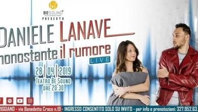 """Photo of [Music Live] DANIELE LANAVE """"Nonostante il rumore"""" live concert @ """"Teatro BeSound"""" Triggiano (Ba) – 28 aprile 2019"""