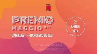 """Photo of [Music Live] Premio Maggio OFF, i concerti (ingresso gratuito) @ """"Piazza del Risorgimento"""" Bari – 30 aprile 2019"""