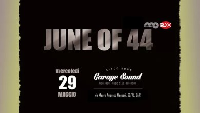 "Photo of [Music Live] JUNE OF 44 Live  @ ""Garagesound"" Bari – 29 maggio 2019"