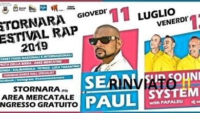 """Photo of [Music Live] EVENTO RINVIATO !!!! L'unica data italiana di SEAN PAUL e i SUD SOUND SYSTEM per lo """"STORNARA FESTIVAL RAP 2019!""""  @ STORNARA (FG) 11,12 LUGLIO 2019 –"""