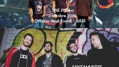 Photo of [Music Live] THE PIER il 2 ottobre, SANTAMUERTE il 4 ottobre. Due concerti che danno il via alla nuova stagione musicale dell'Officina degli Esordi.