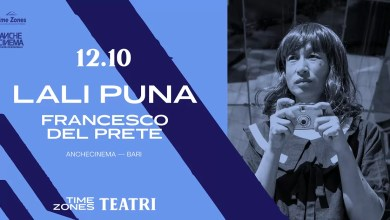 "Photo of [Speciale TIME ZONES] LALI PUNA data unica italiana + FRANCESCO DEL PRETE opening act @ ""Anche Cinema"" Bari (Ba) 12 ottobre 2019"