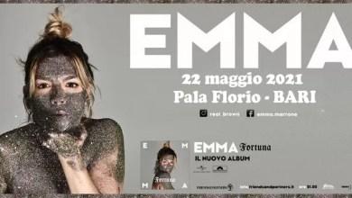 """Photo of [Music Liv] EMMA """"FORTUNA LIVE"""" da maggio 2021- 9 concerti nei PALASPORT più importanti d'Italia  @ """"Pala Florio"""" BARI – 22 maggio 2021"""