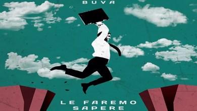 """Photo of [New Singolo] L'invettiva sul mondo del lavoro a ritmo funky """"Le faremo Sapere"""", il nuovo singolo del pugliese BUVA"""