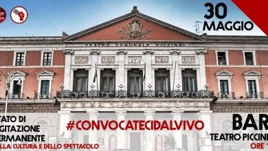 """Photo of """"CONVOCATECI DAL VIVO"""" a Bari mobilitazione nazionale del mondo dello spettacolo e della cultura @ """"Piazza Libertà"""" BARI – 30 maggio 2020 h. 17"""
