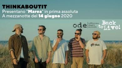 """Photo of Back to live! A mezzanotte del 14 giugno, il primo concerto del dopo-emergenza: THINKABOUTIT @ Officina degli Esordi, presentano il nuovo album """"Marea"""" in prima assoluta."""