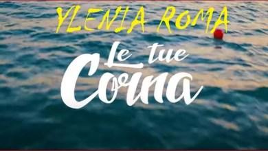 """Photo of [Nuovo Singolo&Video] E' online """"LE TUE CORNA"""", il singolo d'esordio dell'artista pugliese YLENIA ROMA: indie dance tra attualità e ironia."""