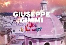 """Photo of """"Allora lo hai capito"""" una canzone di GIUSEPPE GIMMI che nasce in quarantena, scritta e dedicata alla sua città Fasano"""
