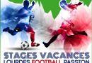 Stage – Participez au LOURDES FOOTBALL PASSION pour Pâques