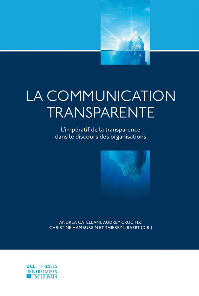 La communication transparente.
