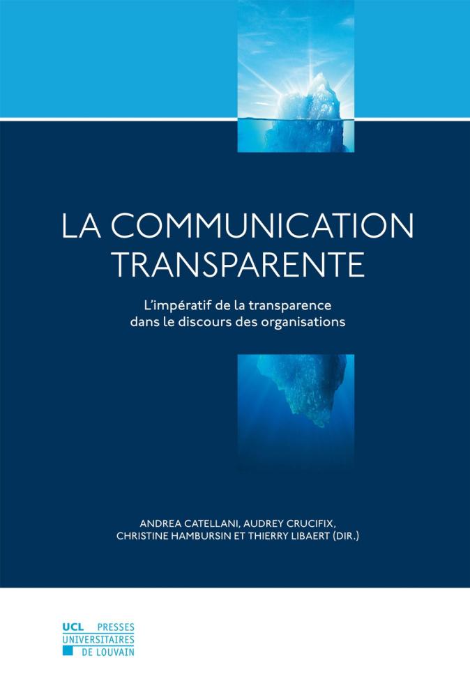 La communication transparente.