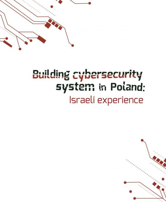 RAPORT: Building cybersecurity system in Poland: Israeli experience