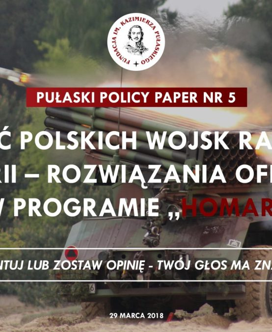PULASKI POLICY PAPER: The Future of the Missile Force and Artillery – Poland's 'Homar' Program