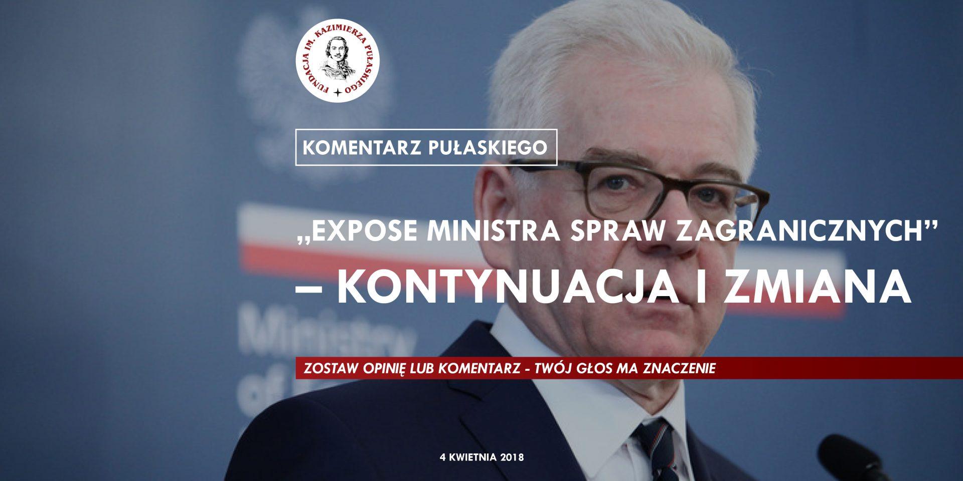 """KOMENTARZ PUŁASKIEGO: """"Expose ministra spraw zagranicznych"""" – kontynuacja izmiana"""