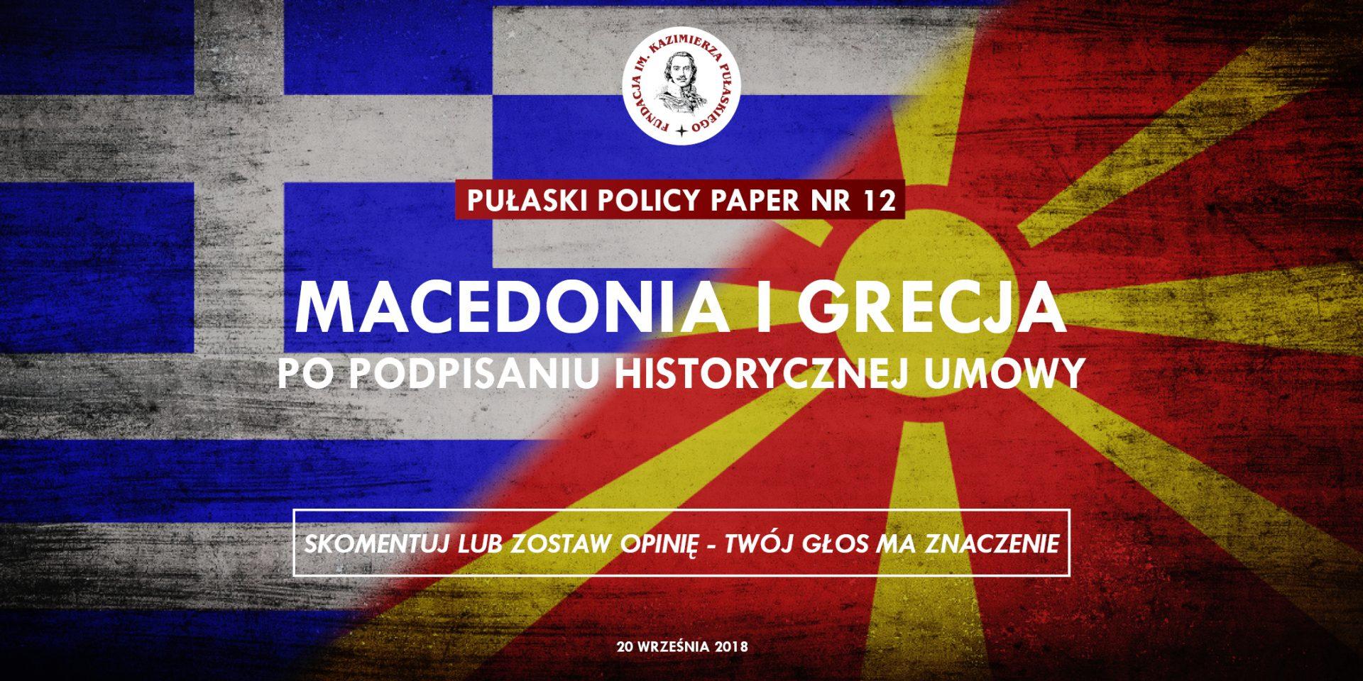 PULASKI POLICY PAPER – A. Domachowska: Macedonia iGrecja popodpisaniu historycznej umowy