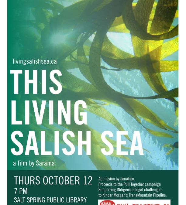 This Living Salish Sea: Film Screening