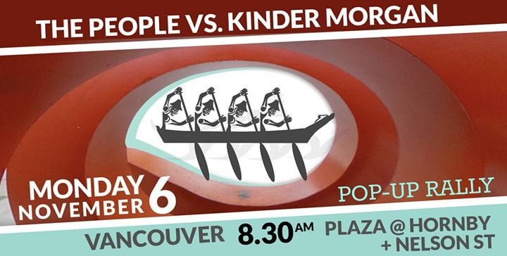 Rally with Squamish Nation Nov 6th!