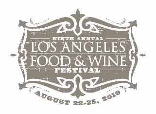 The 9th annual Los Angeles Food & Wine Festival set for Aug. 22 -25