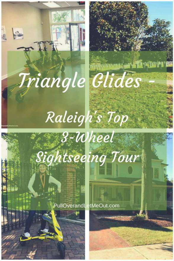 Triangle Glides - Raleigh's Top3-WheelSightseeing Tour - Pinterest PullOverandLetMeOut(1)