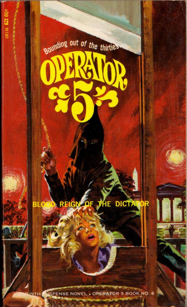 44745843-robert-bonfils_operator-five_book-6_blood-reign-of-the-dictator_san-diego-corinth-1966_cr136[1]