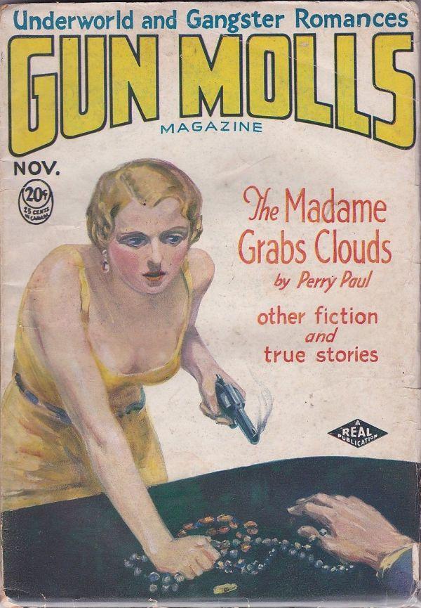Gun Molls Magazine November 1931