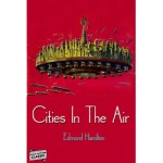 Cities In The Air by Edmond Hamilton