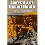 Lost City of Desert Death by Harry F. Olmsted