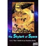 The Skylark of Space by E.E. Smith