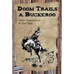 Doom Trails a Buckeroo – Three Novelettes by Ed Earl Repp