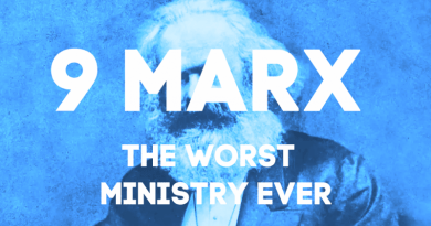 Podcast: 9Marx is the Worst Ministry Ever