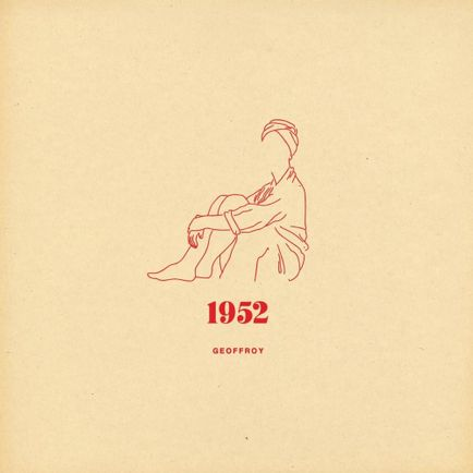 "Spinning on Pulse Radio : ""1952"" by Geoffroy"