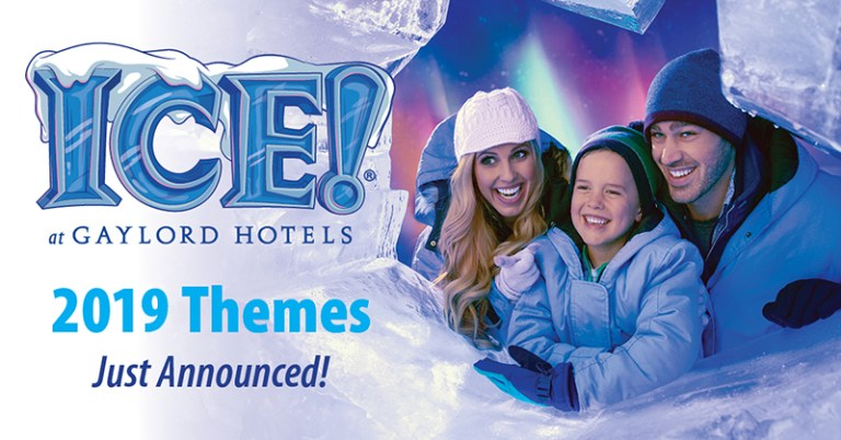 2019 Gaylord Hotels ICE! Themes Announced