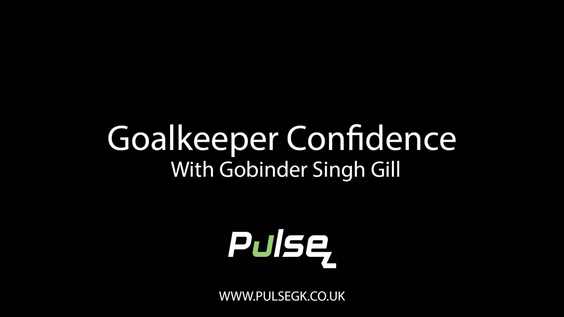 Goalkeeper Confidence