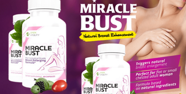 Miracle Bust Reviews Real Natural Breast Enhancement Solution
