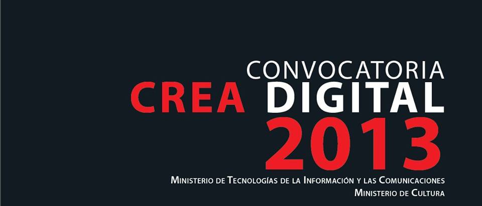 Convocatoria Crea Digital 2013