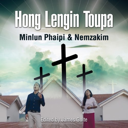 Hong Lengin Toupa by Minlun Phaipi & Nemzakim