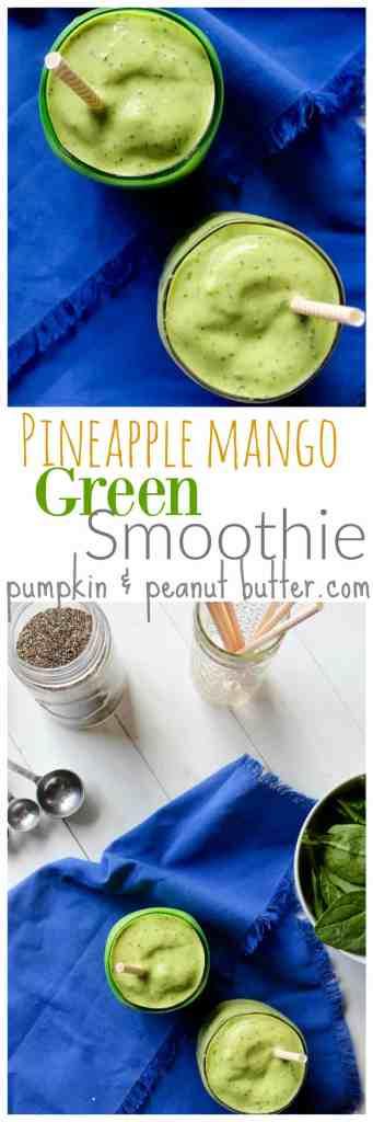 Pineapple Mango Green Smoothie // pumpkin & peanut butter