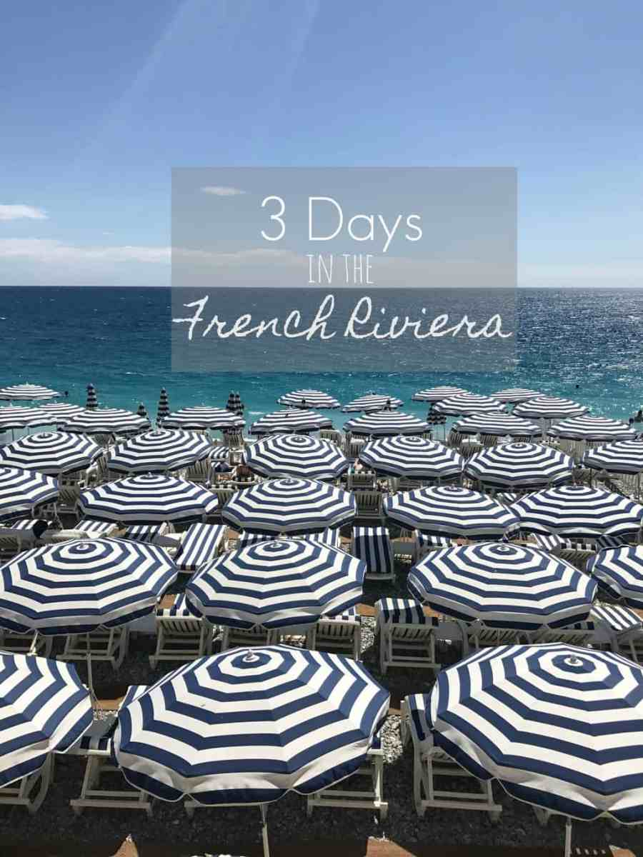 3 Days in the French Riviera