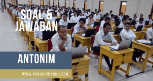 Soal ANTONIM dan JAWABAN