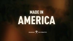 Made in America Presented by USA Gymnastics