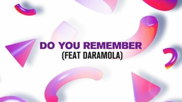 Do You Remember (feat. Daramola)