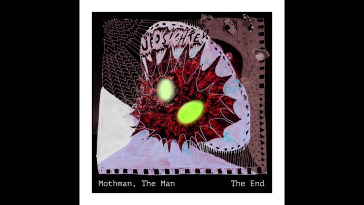 Mothman, The Man – The End.