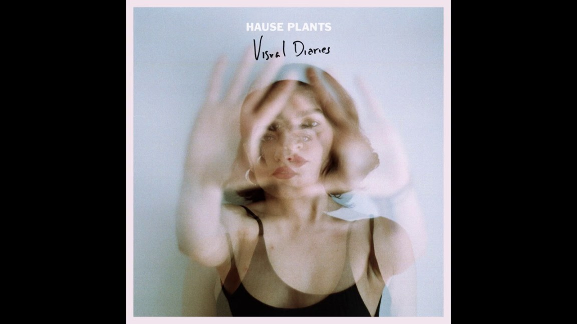 Hause Plants – Visual Diaries