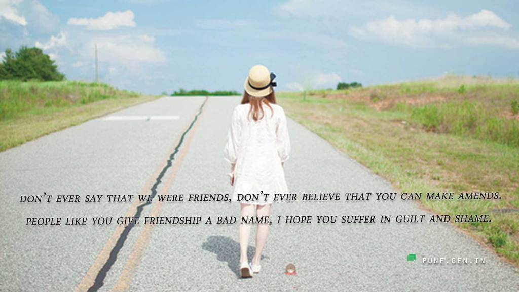 Sad Friendship Quotes I Hate You Messages For Friends Wishes